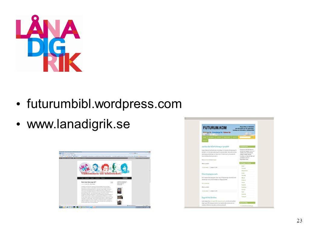 futurumbibl.wordpress.com www.lanadigrik.se 23