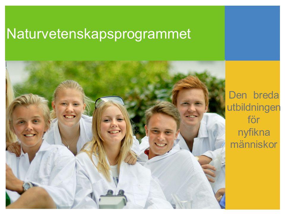 Naturvetenskapsprogrammet Den breda utbildningen för nyfikna människor
