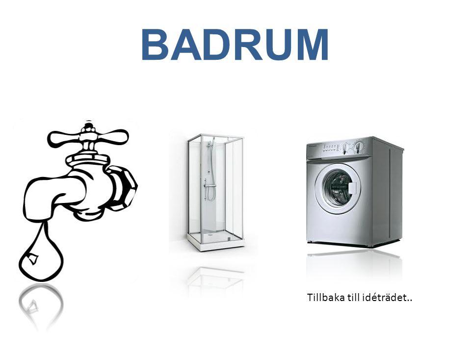 BADRUM Tillbaka till idéträdet..