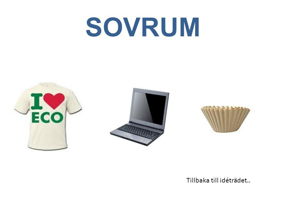 SOVRUM Tillbaka till idéträdet..