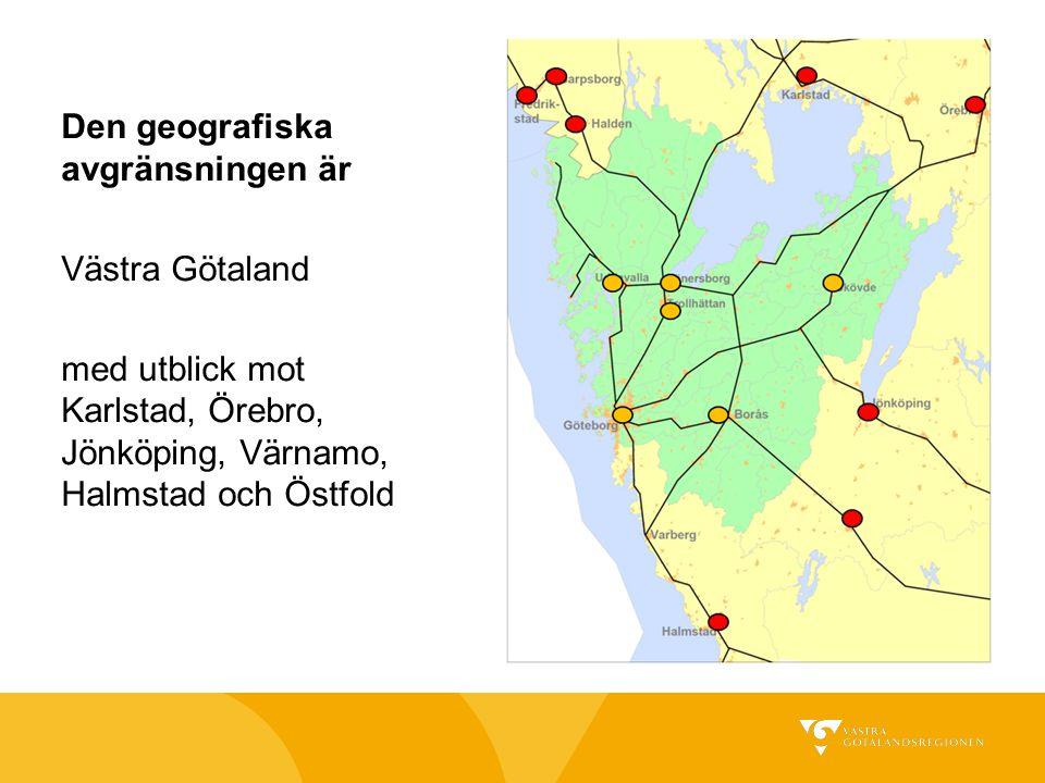 Den geografiska avgränsningen är Västra Götaland med utblick mot Karlstad, Örebro, Jönköping, Värnamo, Halmstad och Östfold