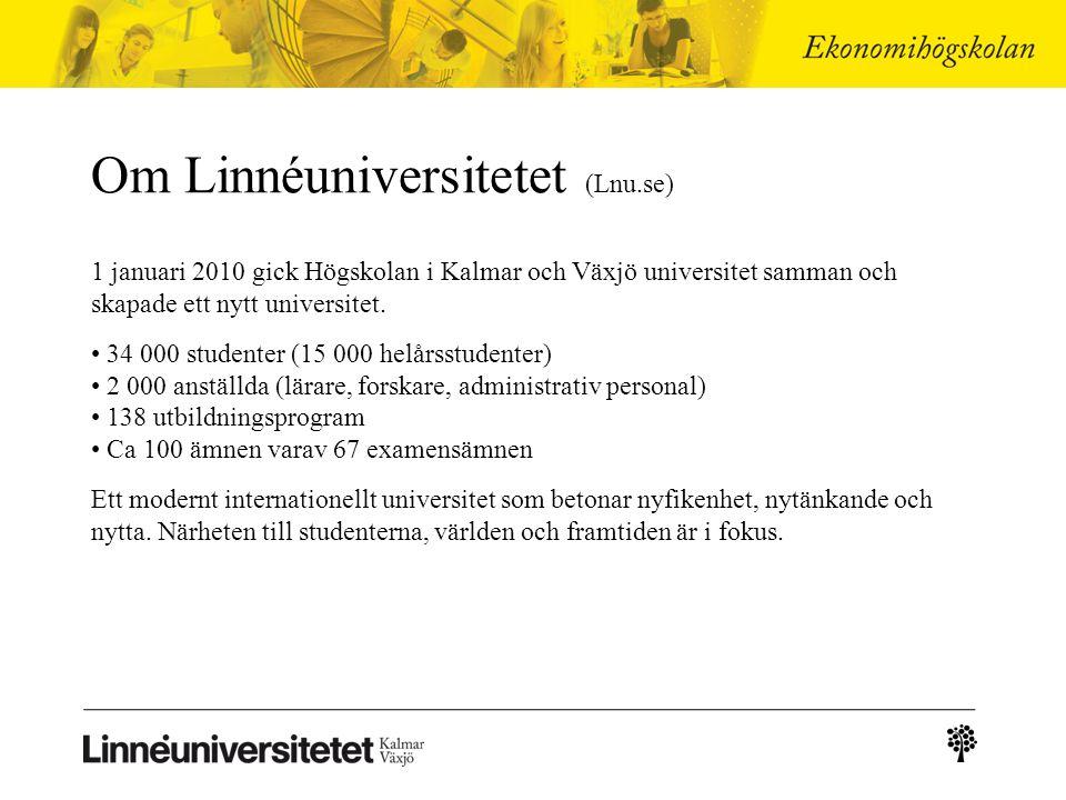 Om Linnéuniversitetet (Lnu.se) 1 januari 2010 gick Högskolan i Kalmar och Växjö universitet samman och skapade ett nytt universitet.