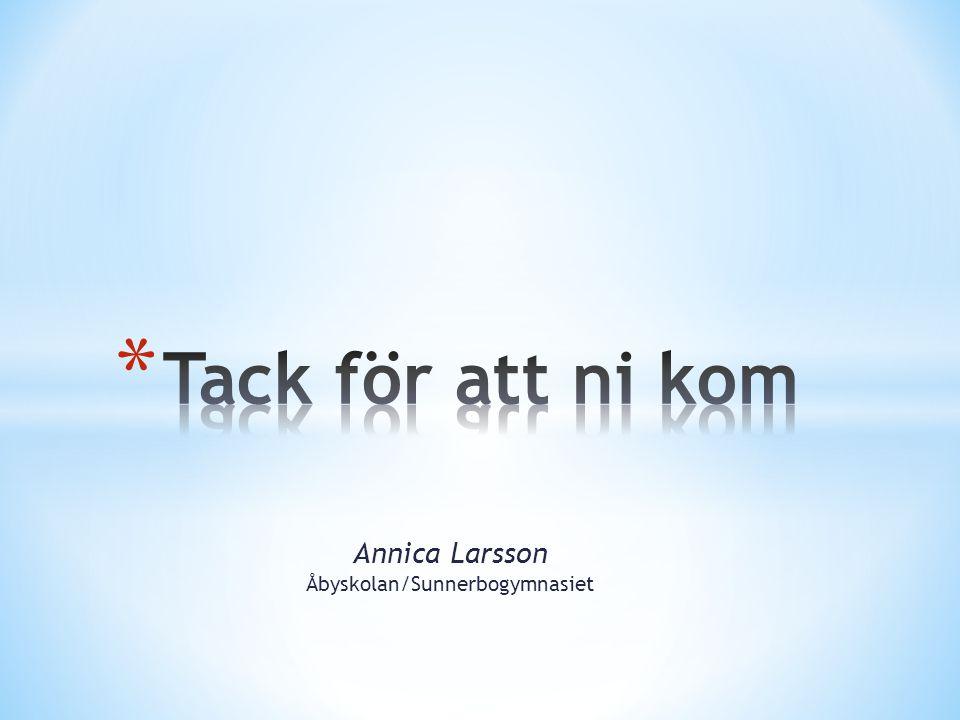 Annica Larsson Åbyskolan/Sunnerbogymnasiet