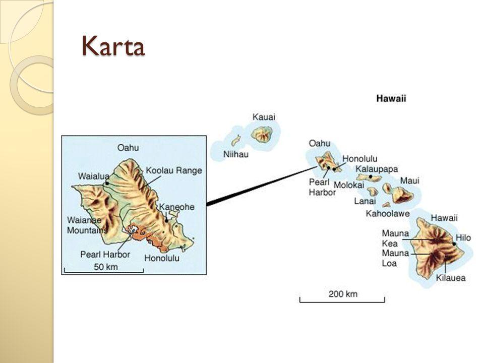 Geografi Den nyaste av de 50 amerikanska delstaterna Samtliga öar har skapats av stora vulkanutbrott Ytan växer stadigt hela tiden - vulkanen Kilaveas har utbrott kontinuerligt