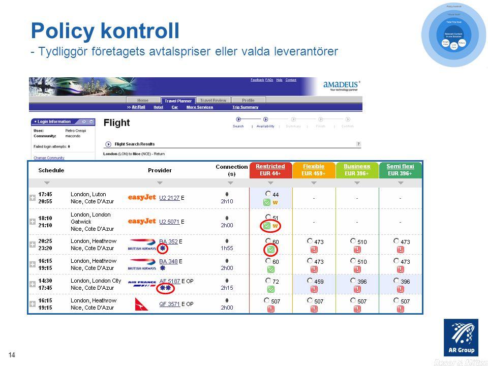 14 Policy kontroll - Tydliggör företagets avtalspriser eller valda leverantörer