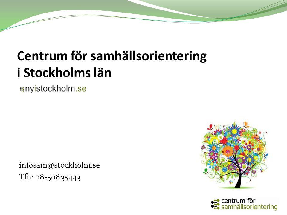 infosam@stockholm.se Tfn: 08-508 35443