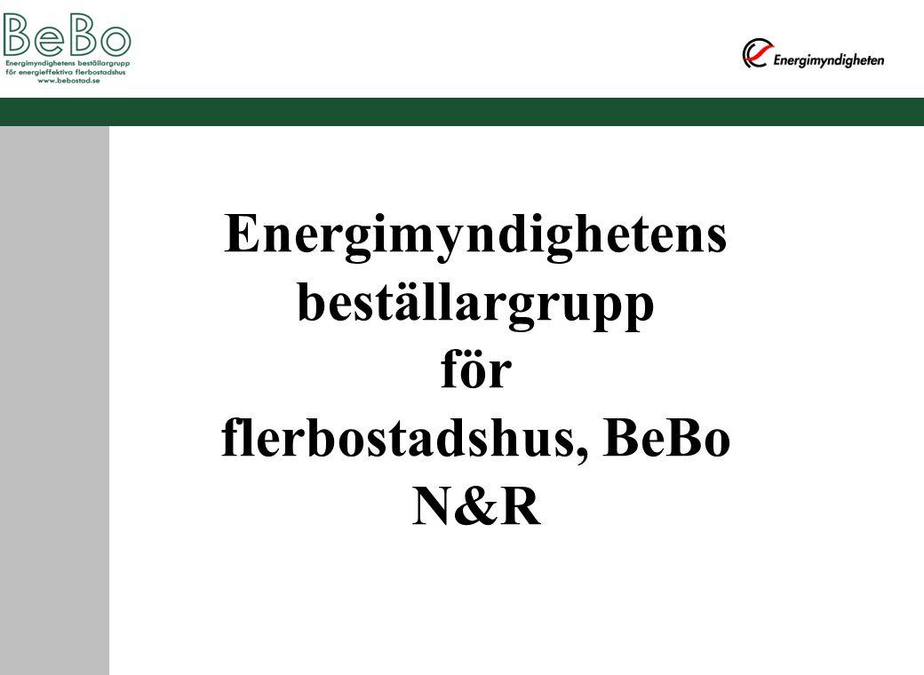 Energimyndighetens beställargrupp för flerbostadshus, BeBo N&R