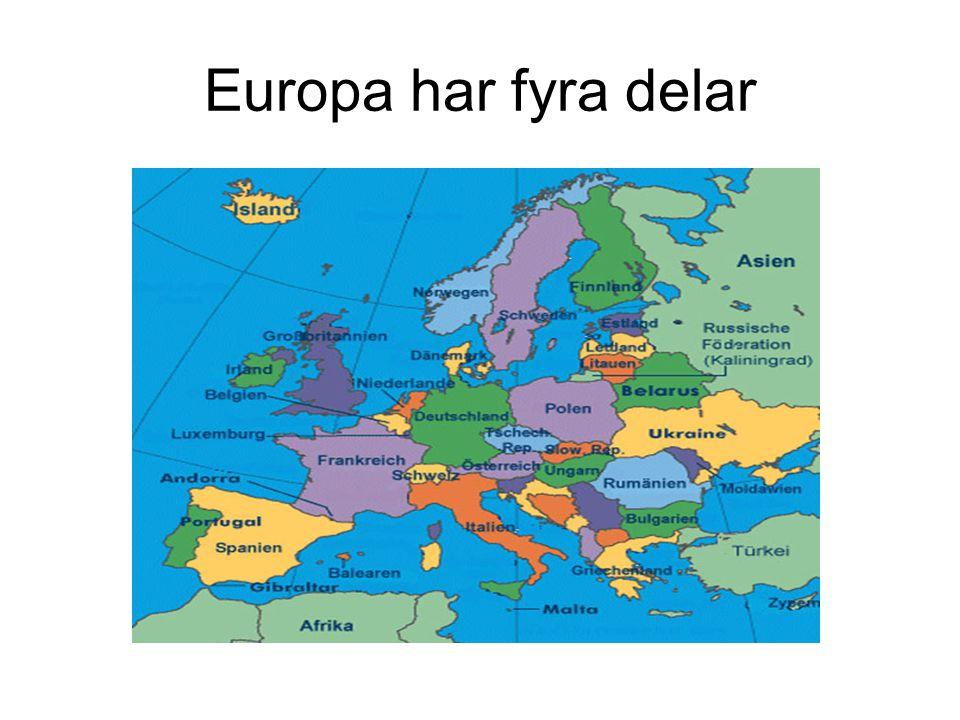 Europa har fyra delar