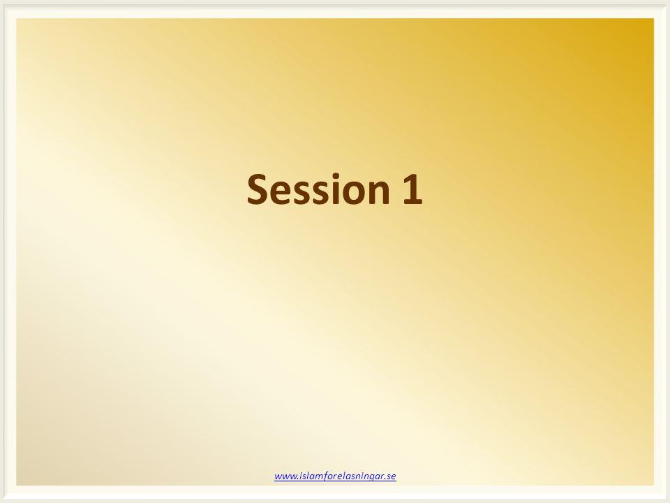 Session 1 www.islamforelasningar.se