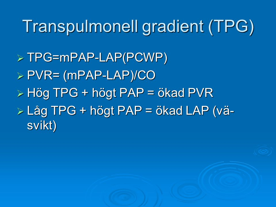 Behandling  Antikoagulantia  Digoxin  Syrgas (saturation<90)  Pulmonella vosodilaterare