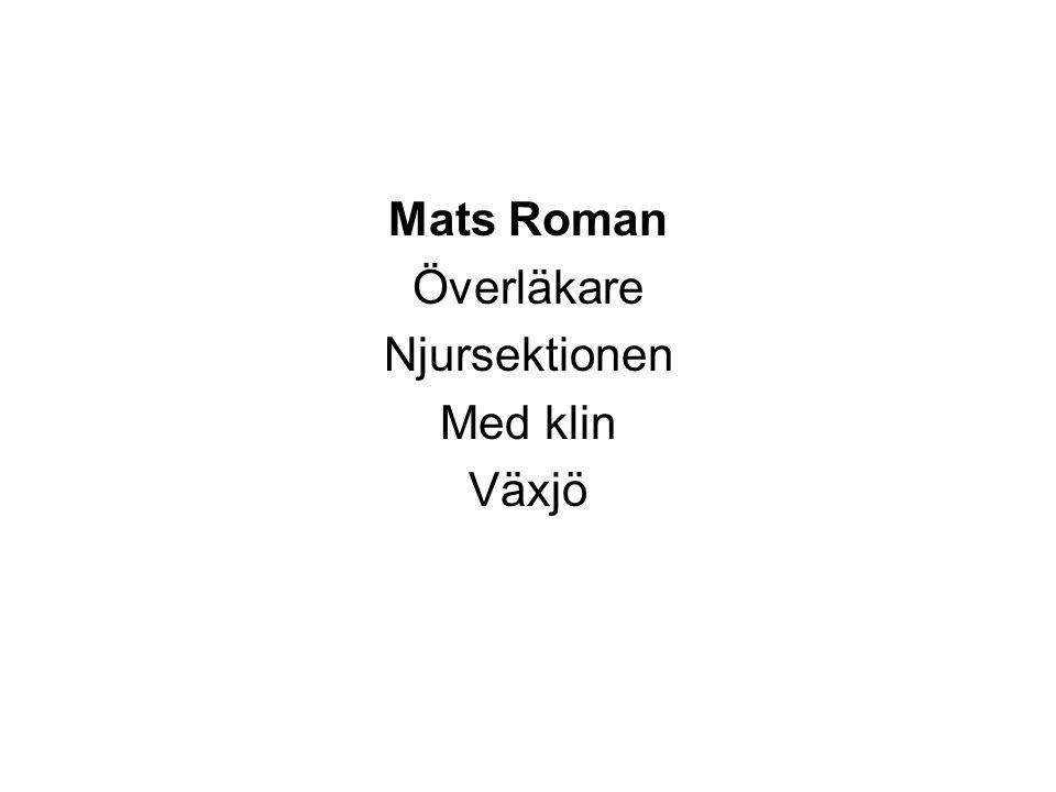 Mats Roman Överläkare Njursektionen Med klin Växjö