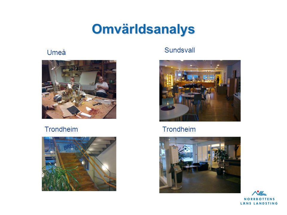 Omvärldsanalys Umeå Sundsvall Trondheim