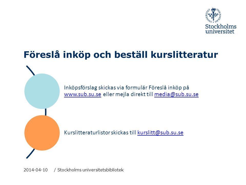 Upphandlade leverantörer SU har ett lokalt upphandlingsavtal för tryckta bokinköp.