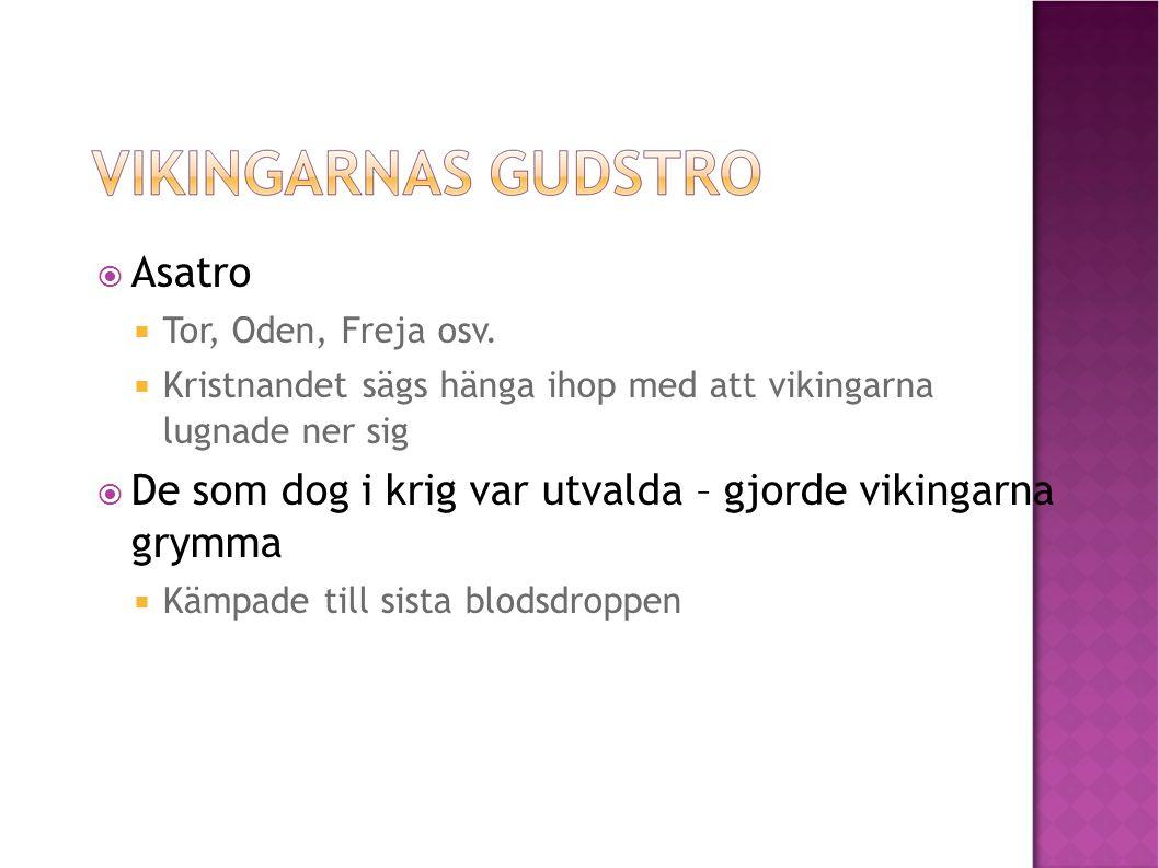  Asatro  Tor, Oden, Freja osv.