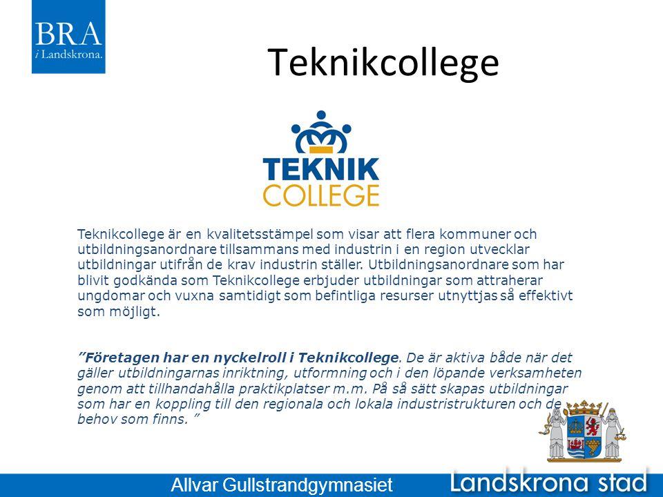 Teknikcollege Teknikcollege är en kvalitetsstämpel som visar att flera kommuner och utbildningsanordnare tillsammans med industrin i en region utveckl