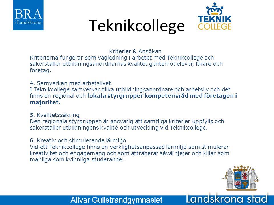 Teknikcollege Kriterier & Ansökan 7.