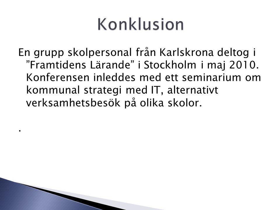 En grupp skolpersonal från Karlskrona deltog i Framtidens Lärande i Stockholm i maj 2010.
