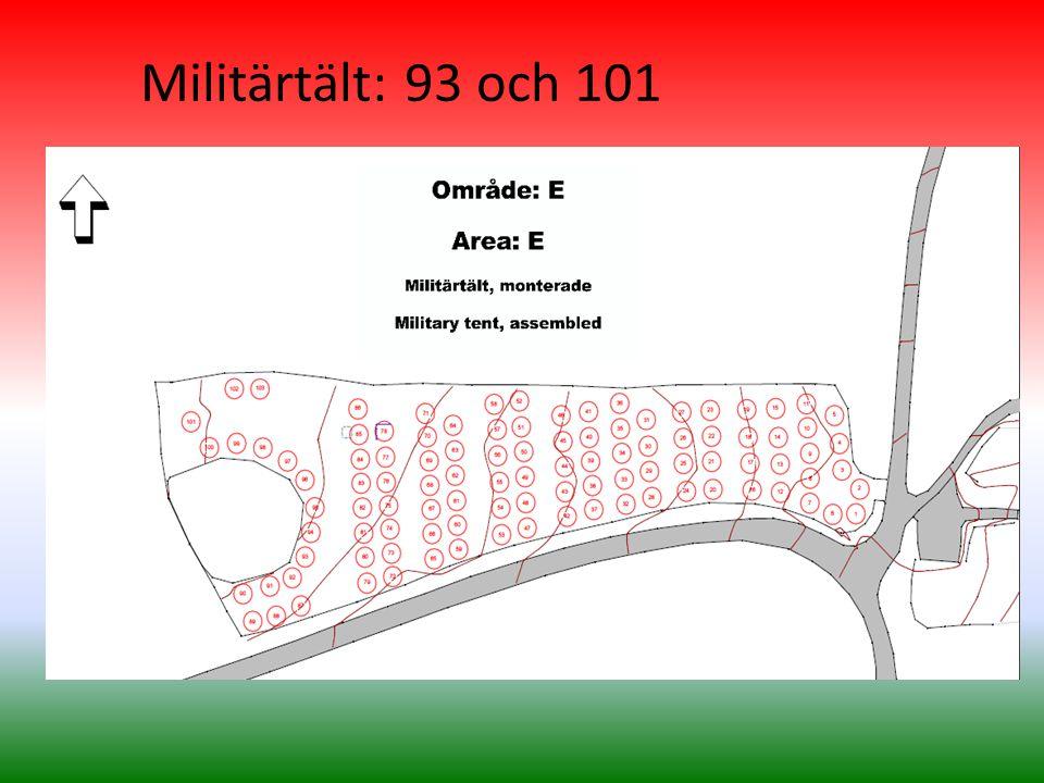 Militärtält: 93 och 101