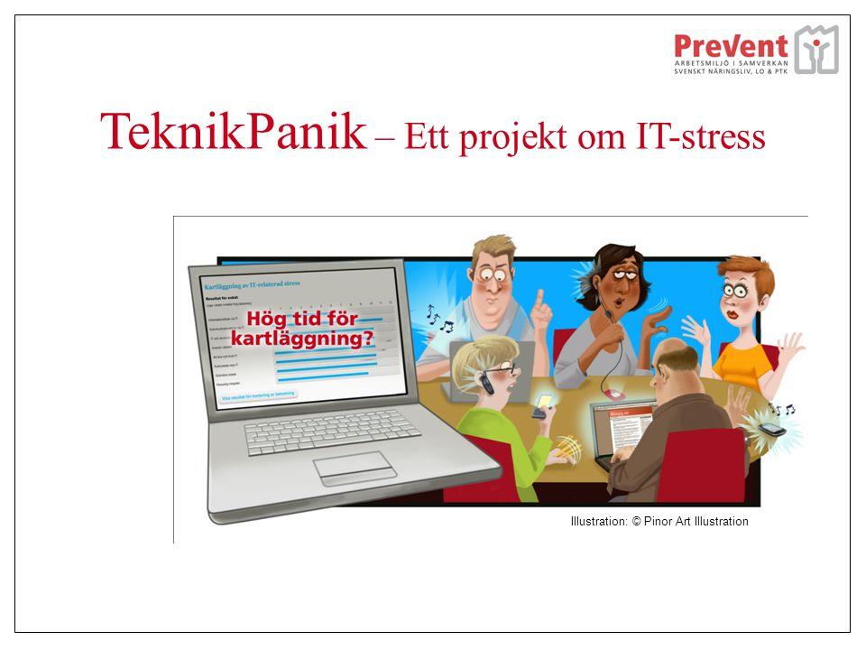 TeknikPanik – Ett projekt om IT-stress Illustration: © Pinor Art Illustration