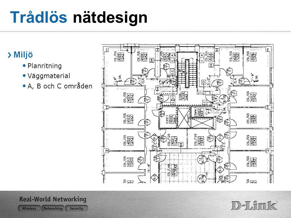 Trådlös nätdesign Miljö Planritning Väggmaterial A, B och C områden