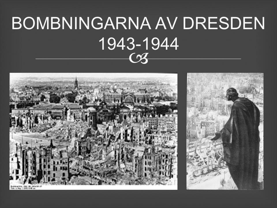  BOMBNINGARNA AV DRESDEN 1943-1944