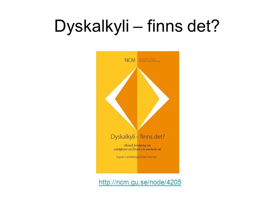 Dyskalkyli – finns det? http://ncm.gu.se/node/4205