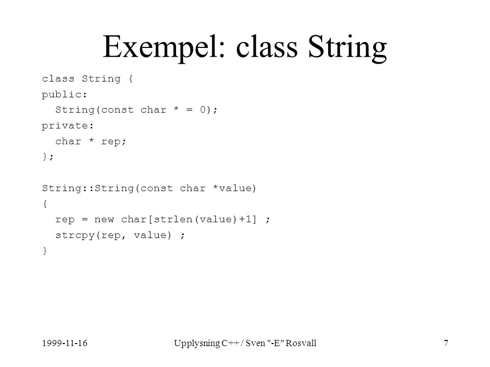 1999-11-16Upplysning C++ / Sven -E Rosvall58 Exempel: Fakultet (2) int fak(int n) { std::vector v(n); v[0] = 1; std::transform(v.begin(), v.end()-1, v.begin()+1, std::bind2nd(std::plus (), 1)) ; return std::accumulate(v.begin(), v.end(), 1, std::multiplies ()); }