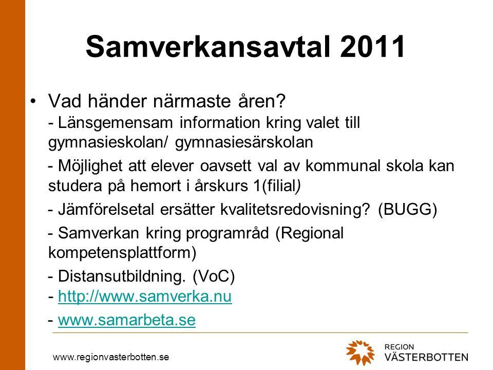www.regionvasterbotten.se Samverkansavtal 2011 Vad händer närmaste åren.