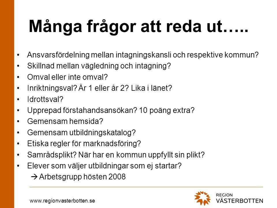 www.regionvasterbotten.se Många frågor att reda ut…..
