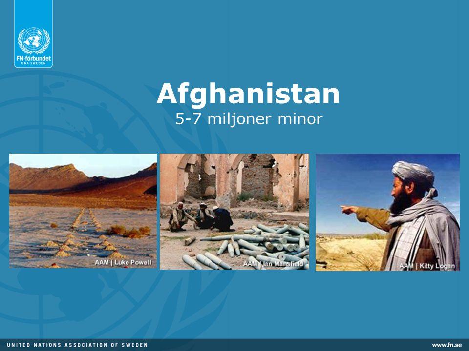 Afghanistan 5-7 miljoner minor