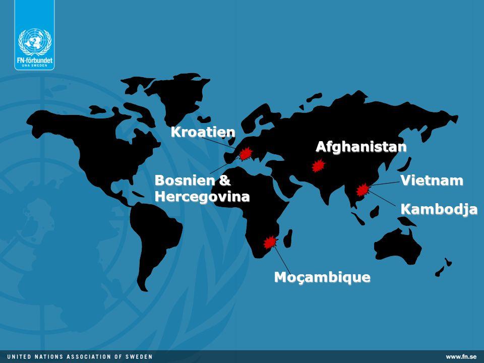 Bosnien & Hercegovina Kambodja Vietnam Afghanistan Moçambique Kroatien