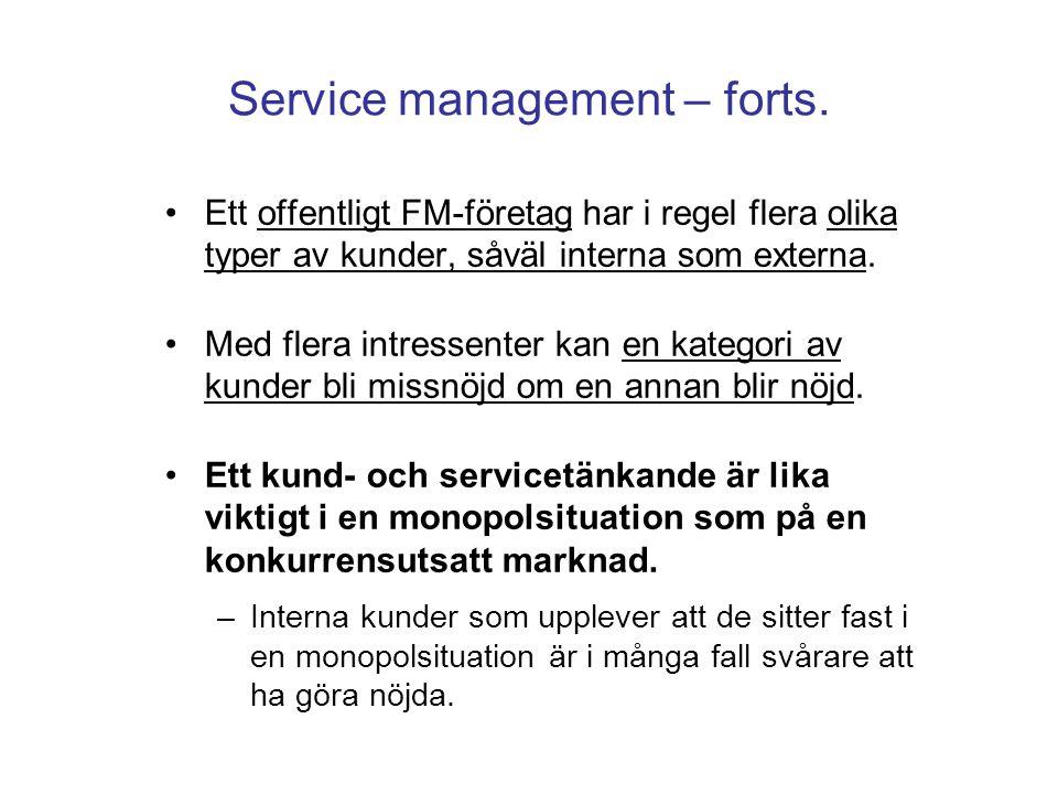 Ett offentligt FM-företag har i regel flera olika typer av kunder, såväl interna som externa. Med flera intressenter kan en kategori av kunder bli mis