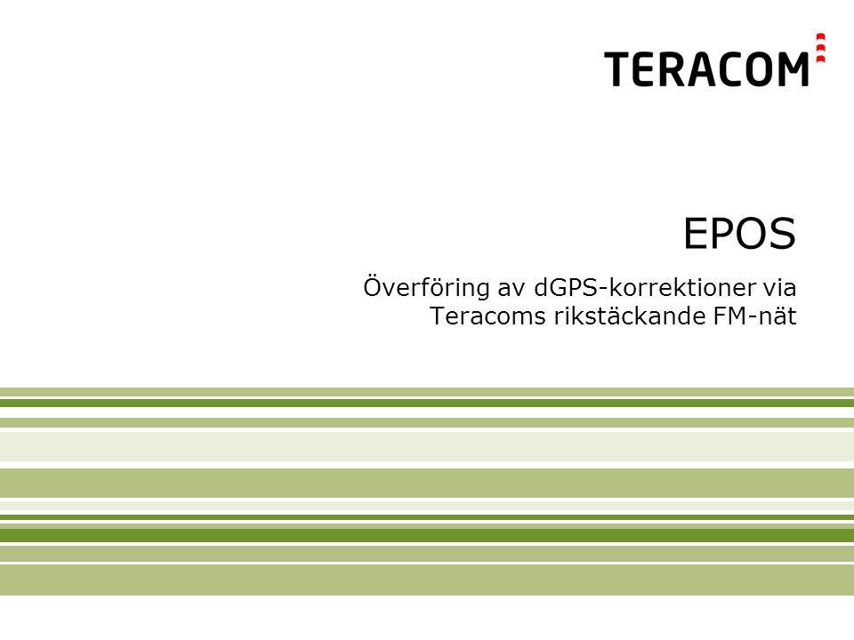 EPOS Överföring av dGPS-korrektioner via Teracoms rikstäckande FM-nät