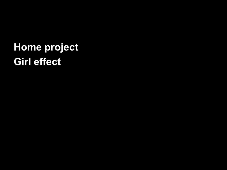 Home project Girl effect