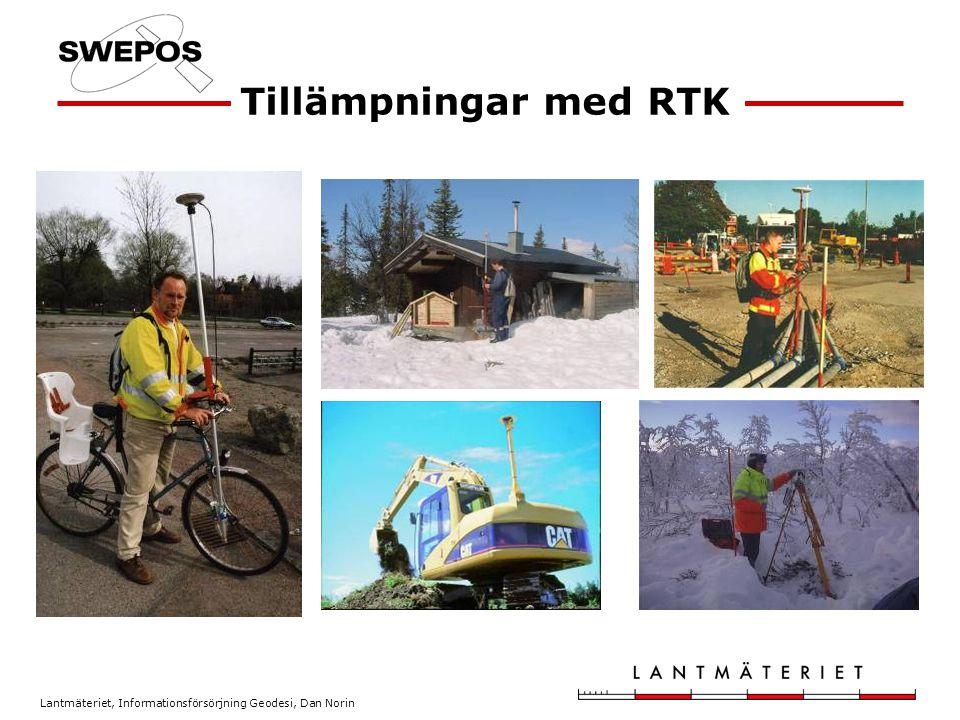 Lantmäteriet, Informationsförsörjning Geodesi, Dan Norin Tillämpningar med RTK