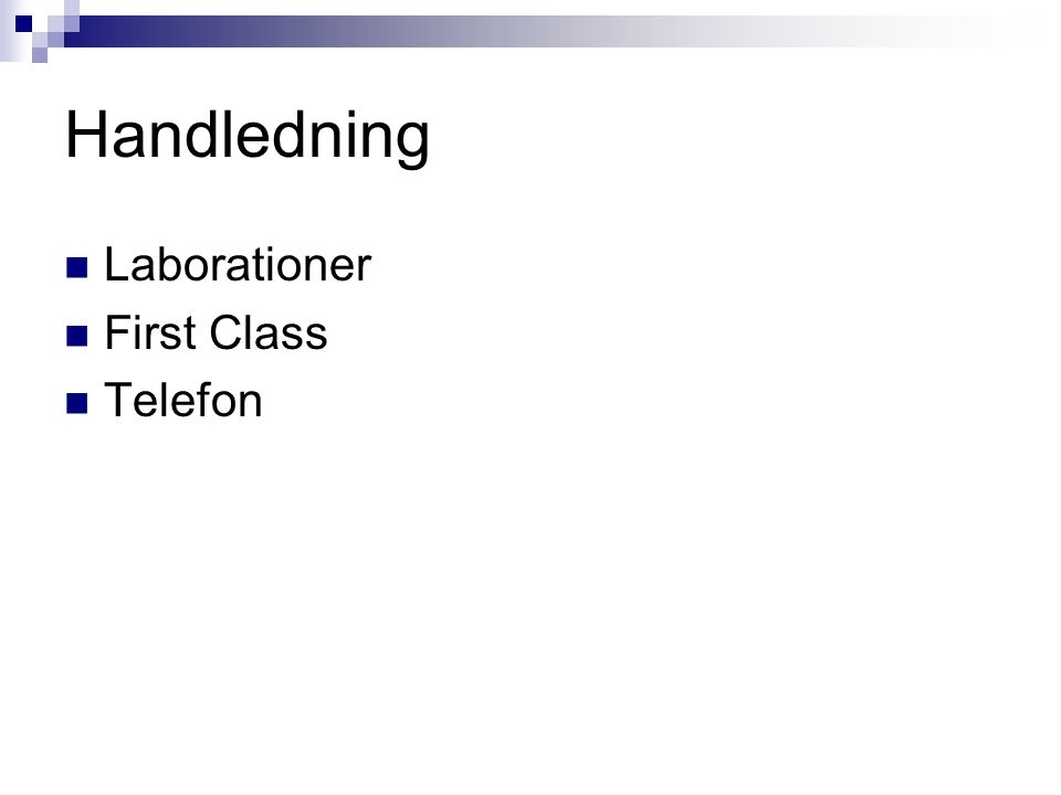 Handledning Laborationer First Class Telefon