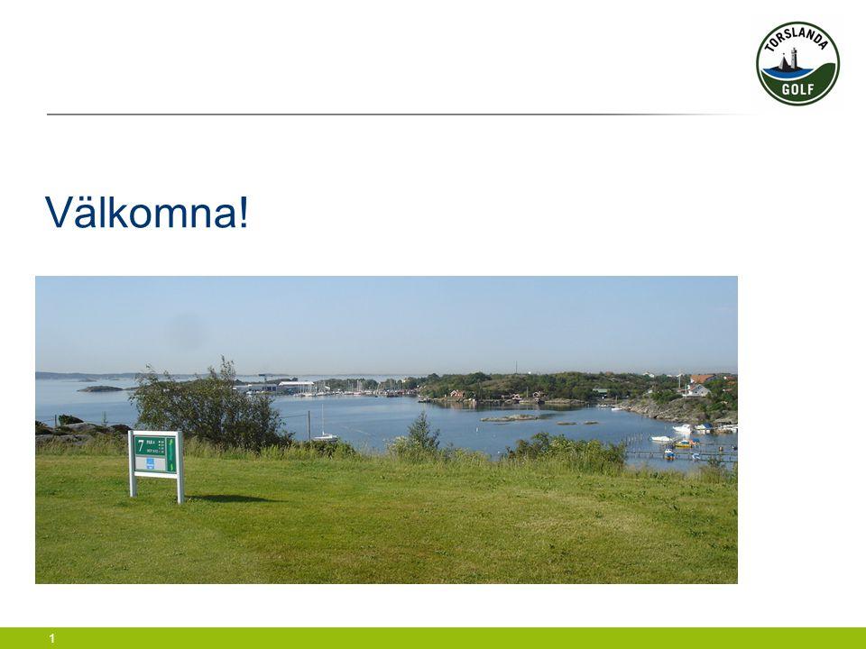 2 Informationsträff för nya medlemmar Torslanda GK torsdag 20:e januari 2011
