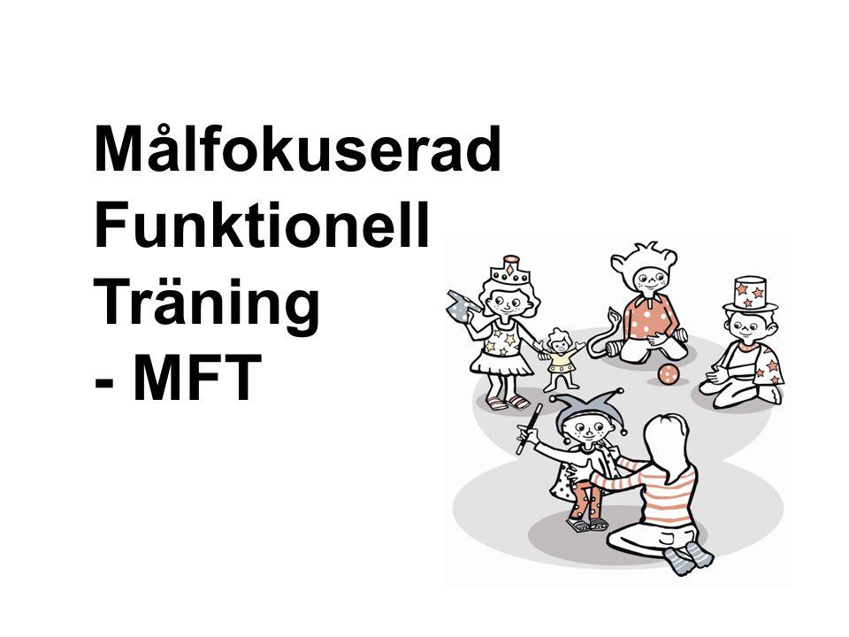 Målfokuserad Funktionell Träning - MFT