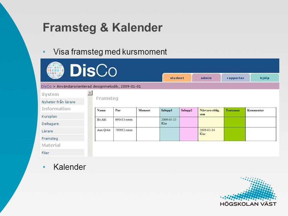 Framsteg & Kalender Visa framsteg med kursmoment Kalender