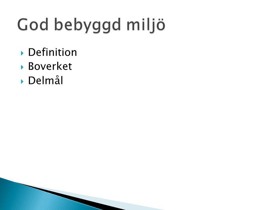  Definition  Boverket  Delmål