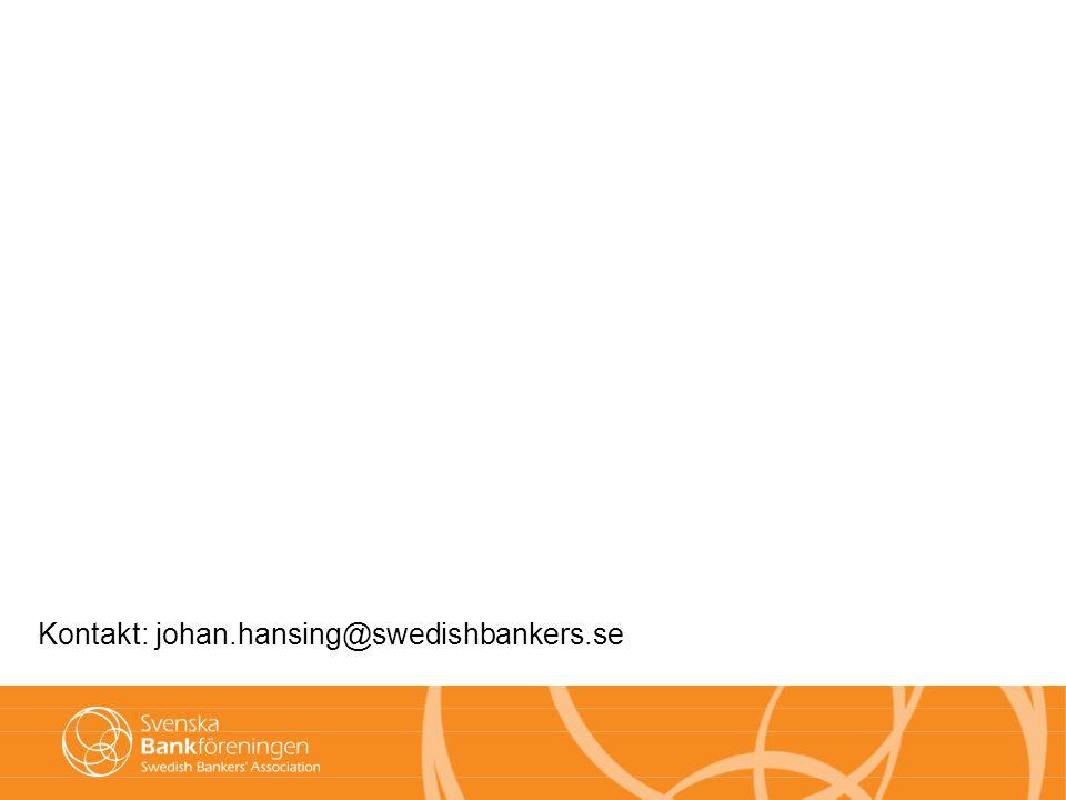Kontakt: johan.hansing@swedishbankers.se