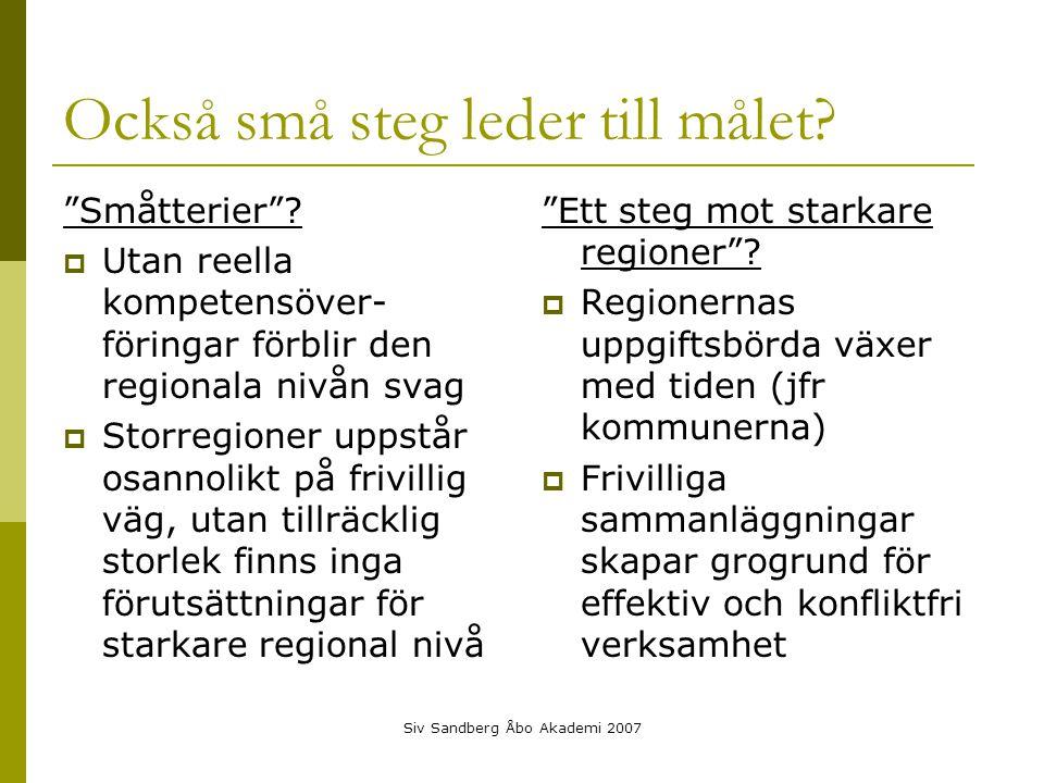 Siv Sandberg Åbo Akademi 2007 Också små steg leder till målet.