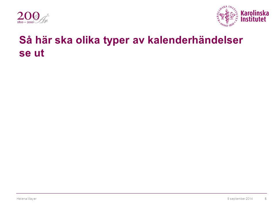 Så här ska olika typer av kalenderhändelser se ut 9 september 2014Helena Mayer5