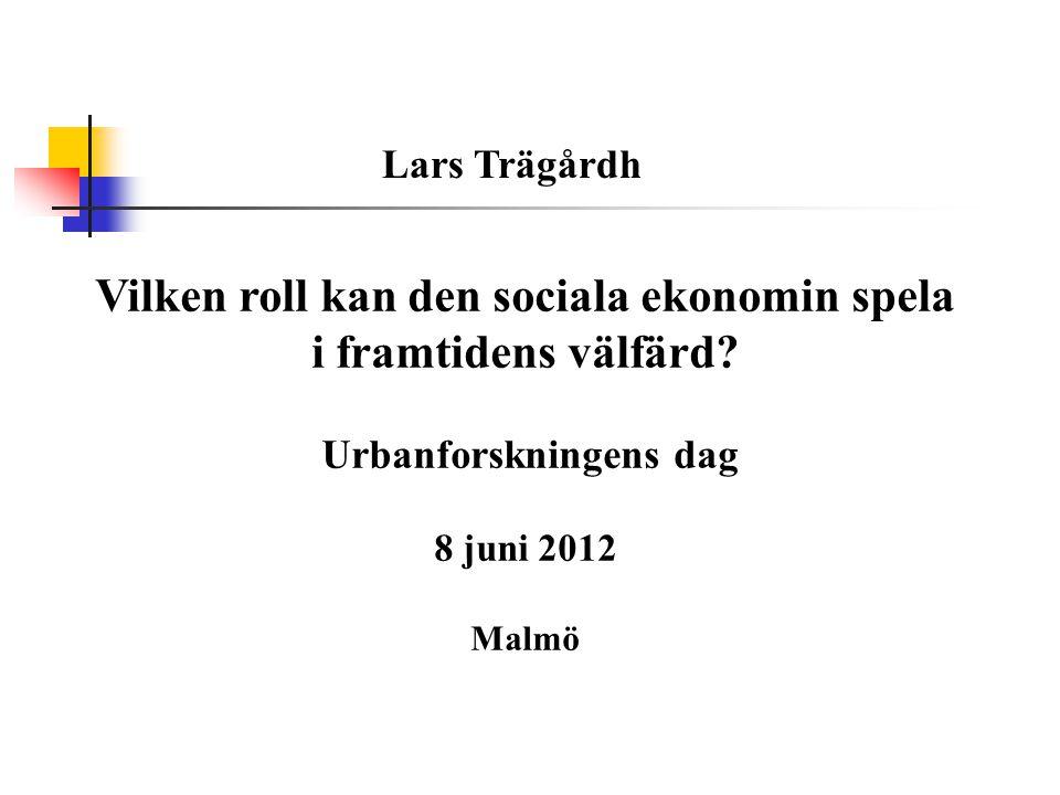 Vilken roll kan den sociala ekonomin spela i framtidens välfärd.