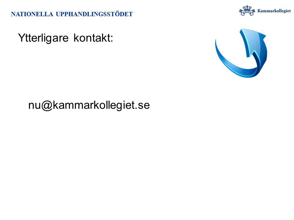 NATIONELLA UPPHANDLINGSSTÖDET Ytterligare kontakt: nu@kammarkollegiet.se