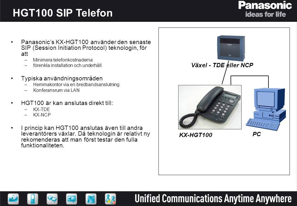 KX-HGT100 - Viktiga funktioner SIP Protokoll 2-raders LCD display Samtals ID, Samtals logg Vänt, Vidarekoppling, Kortnr & Röstmeddelande Högtalarfunktion Enkel installation Power Over Ethernet (PoE) * 2-Ethernet portar Konfiguration – via Web interface * Tillval nätadapter om man inte har tillgång till PoE.