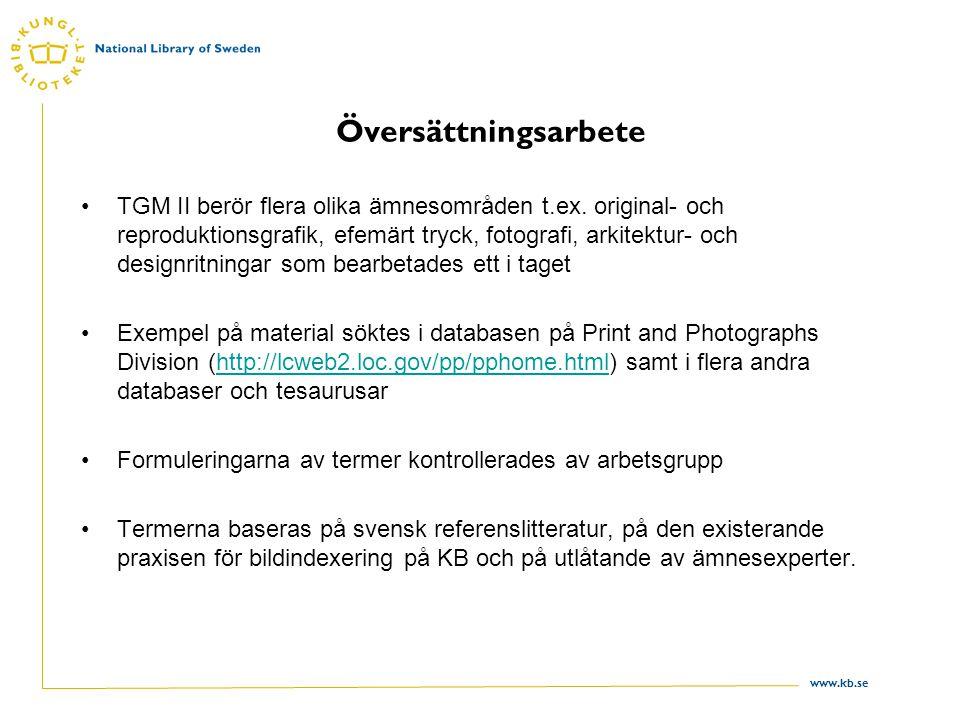 www.kb.se Översättningsarbete TGM II berör flera olika ämnesområden t.ex.