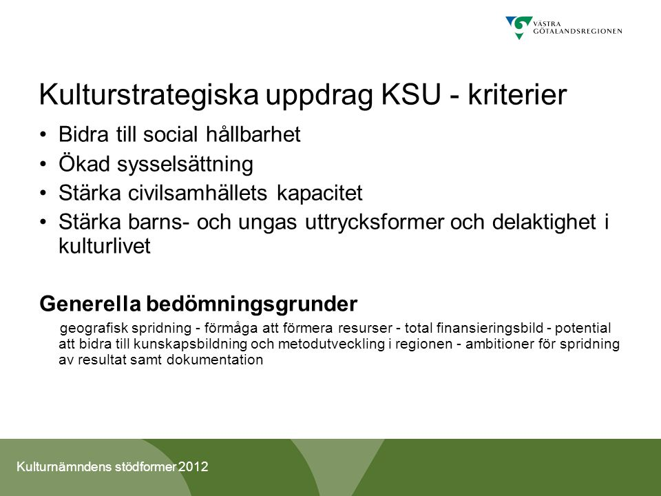 Kulturnämndens stödformer 2012 2.