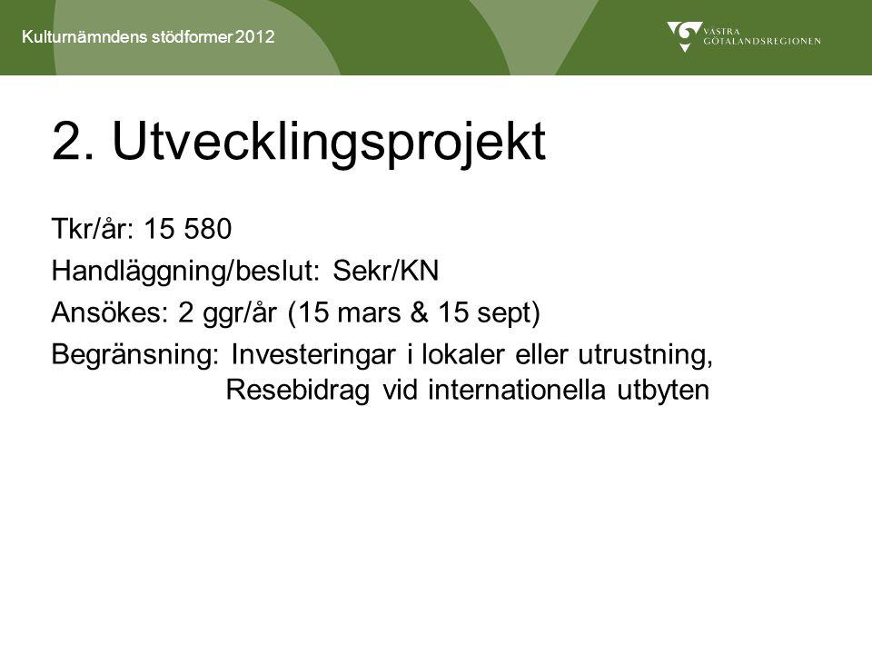 Kulturnämndens stödformer 2012 8.
