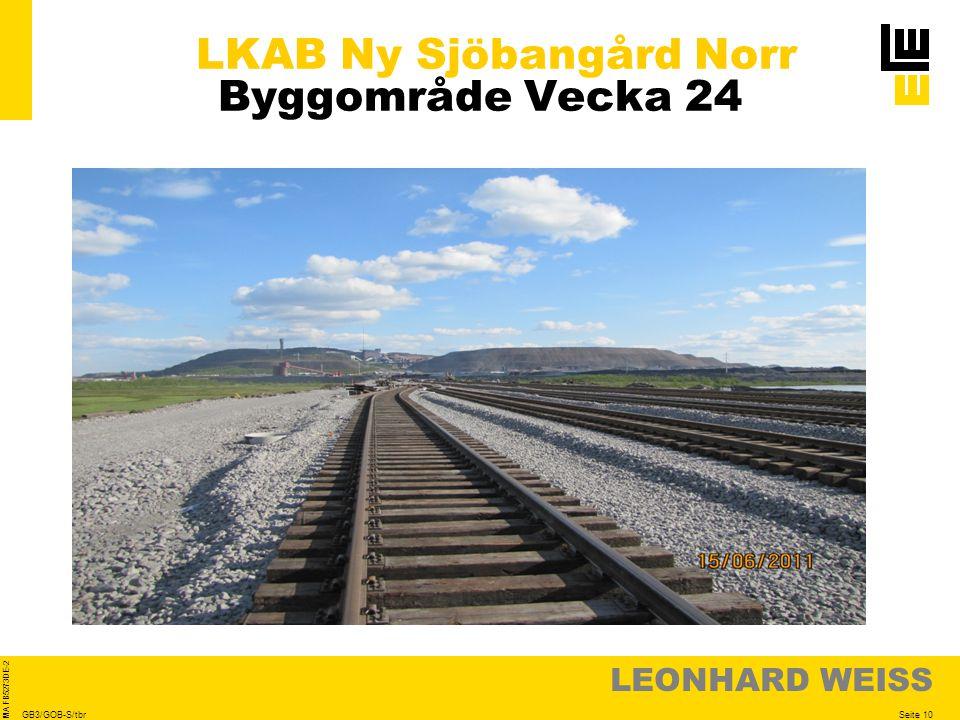 LEONHARD WEISS Seite 10 MA FB5273DE-2 GB3/GOB-S/tbr LKAB Ny Sjöbangård Norr Byggområde Vecka 24